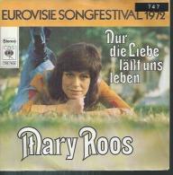 """45 Tours SP - MARY ROOS  - CBS 1902  """" NUR DIE LIEBE LÄSST UNS LEBEN """" + 1 ( HOLLANDE - EUROVISION 1972 ) - Vinyles"""