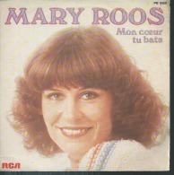 """45 Tours SP - MARY ROOS  - RCA 8060  """" MON COEUR TU BATS """" + 1 - Vinyles"""