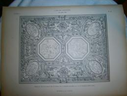 PLANCHE L ART ET L INDUSTRIE  PLAFOND EN STUC DE LA MAISON DITE LA BALANCE D OR  ANNEE 1882 - Other Plans