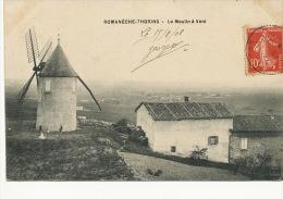 Romaneche Thorins Le Moulin A Vent Windmill  Edit HRM Macon - Autres Communes