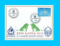 Algérie Algeria Algerien Police Polizei Policia INTERPOL African Regional Conference Regionale Africaine 2013 FDC Card - Police - Gendarmerie