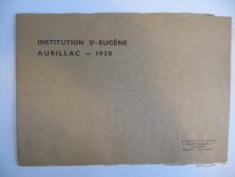 AURILLAC - Institution Saint Eugène 1938 - Brochure De 24 Pages - 2 Scans - Auvergne