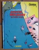 F'MURR - Génie Des Alpages N°10 - Monter, Descendre, ça Glisse Pareil - EO De 1992 - TB état. - Génie Des Alpages, Le