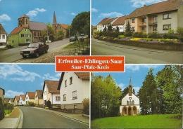ERFWEILER  EHLINGEN SAAR  PFALZ KREIS    AK  1976 - Autres