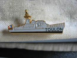 Pin´s MILITARIA Marine Nationale, Bateau LE TOULON - Boats