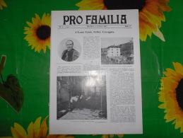 PRO FAMILIA N.1 1907 FERROVIA ITALIANA -ESPOSIZIONE MILANO ISTITUTO DERELITTI A MILANO -LIGURIA TRAMVIA - Società, Politica, Economia