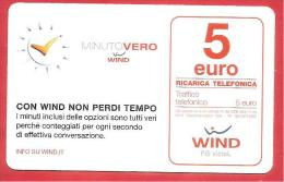 ITALIA - WIND - RICARICARD - RICARICA - MINUTO VERO - SCAD. DICEMBRE 2016 - 5 EURO - Italie