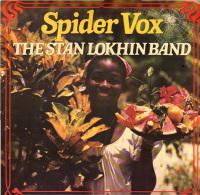* LP *  STAN LOKHIN BAND - SPIDER VOX (Holland 1978 EX-!!!) - Wereldmuziek