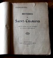 Régionalisme Histoires De Saint Chamond LOIRE  Par Stéphane Bertholon 1927 ; Patois - 1901-1940