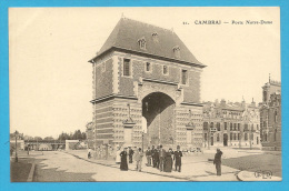 59 : Cambrai , Porte Notre Dame  .... - Cambrai