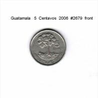 GUATAMALA   5  CENTAVOS  2006 - Guatemala
