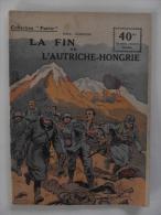 Collection Patrie Ww 1914 1918 La Fin De L'autriche Hongrie - Histoire