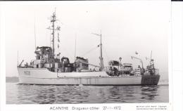 Batiment Militaire Acanthe  Marine Nationale Dragueur Cotier   27-11-1972  Avec Equipage  Marius Bar - Guerre