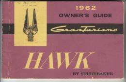 1962 Owner's Guide ° Gran Turismo Hawk By Studebaker - Auto