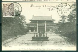 Tombeau Des Empereurs Aux Si-Ling , Pékin ( Affranchie Par Complaisance En 1907 )  - Abc103 - China