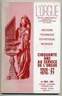 L´ORGUE Revue 160 Et 161. 1976. Lézat , La Rochelle, Abbeville,  Salins, Provence, Digne, Manosque, Angleterre - Musique