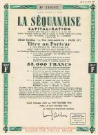 La Sequanaise Capitalisation  Titre Au Porteur Frais De Port 0.70€ - D - F