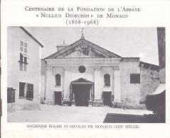 PLAQUETTE POUR EDITION DE TIMBRE MONACO CENTENAIRE DE LA FONDATION DE L ABBAYE  NULLIUS DIOCESIS DE MONACO 1968 - Non Classés