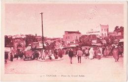TANGER. Place Du Grand Sokko. 4 - Tanger