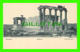 ATHÈNES, GRÈCE - TEMPLE  L'ERECHTHÉE - DOS NON DIVISÉ - PALLIS & COTZIAS - - Grèce
