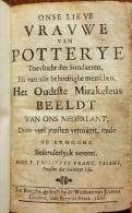 1666 Onse Lieve Vrauwe Van Potterye ... Het Oudtste Mirakeleus Beeldt / Taisne Brugge Ter Potterie Onze Vrouw Brugse - Libros, Revistas, Cómics