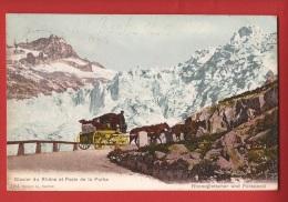 YDiFurk-07 Glacier Du Rhône Et Poste De La Furka, Rhonegletscher Und Furkapost.  Cachet 1905 Gletscher - VS Valais