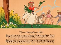 IMAGE  RONDES ENFANTINES   Nous N'irons Plus Au Bois  ILLUSTRATEUR JACK  Année 1900 - Old Paper