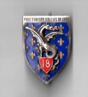 INSIGNE 18° Régiment De Dragons - MULTORUM VIRTUS IN UNO - ARTHUS BERTRAND PARIS G 1118 - Armée De Terre