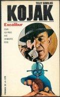 No PAYPAL !! : Kojak Livre De Poche De La Série TV De Telly Savalas´ EXCALIBUR ´ , Roman Policier 1975 Presse De La Cité - Cinéma / TV