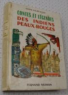 Fouré-Selter, Contes Et Légendes Des Indiens Peaux Rouges, Fernand Nathan 1974 - Livres, BD, Revues