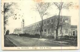 BOURGES  -  Aéroport, école De Pilotage. - Aerodromi