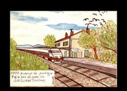 26 - SAILLANS - Passage Du Prototype TGV En Gare De Saillans - 1972 - Tirage à 300 Ex - Carte Signée Par L'auteur - France