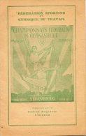 Fédération Sportive Et Gymnique Du Travail - CHAMPIONNATS  FEDERAUX  DE  GYMNASTIQUE - Stade TIVOLI - STRASBOURG  .1951. - Programmes