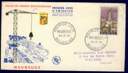 FRANCE 1958 FDC YV 1153 RECONSTRUCTION OF MAUBEUGE, OBLITE MAUBEUGE 29-03-1958. - FDC