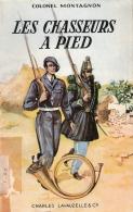 HISTORIQUE CHASSEURS PIED COLONEL MONTAGNON BCP DIABLES BLEUS ALGERIE SIDI BRAHIM 1870 TONKIN MAROC 1914 1939