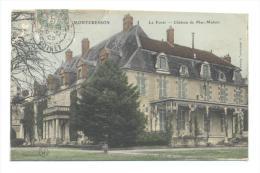 MONTCRESSON  - 1905 - La Forêt - Château De Mac-Mahon - COLORISEE - France