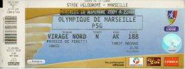 TICKET BILLET FOOT FOOTBALL  OM OLYMPIQUE DE MARSEILLE PSG PARIS SAINT GERMAIN - Football