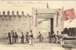 OUDJDA (Maroc) BAB El KHEMIS Entrée Principale De La Ville Gardé Par Les Zouaves  Belle Animation - Marruecos