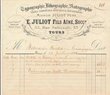 Facture Ancienne - TOURS -  Typographie, Lithographie, Autographie - E. Juliot 1894 - Francia