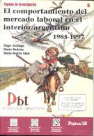 EL COMPORTAMIENTO DEL MERCADO LABORAL EN EL INTERIOR ARGENTINO 1985-1997 94 PAGINAS ED. LA PAGINA CUAC - Economy & Business