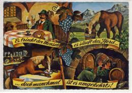Humor, Jux, Spaßkarte  - Es Trinkt Der Mensch, Es Säuft Das Pferd - Doch Manchmal Ist Es Umgekehrt, Wein, - Humour