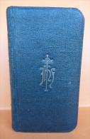 """""""Petit Paroissien Perle"""", Version N° 1700 – éditions Mame (Tours) - 1925 - Religion"""