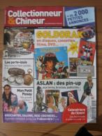 COLLECTIONNEUR & CHINEUR N° 026 - 16 NOVEMBRE 2007 - GOLDORAK / PIN UP ASLAN / MON PETIT PONEY - Brocantes & Collections