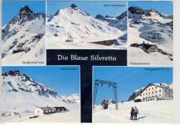 DIE BLAUE SILVRETTA - Mehrbildkarte, Saarbrücknerhütte, Hotel Silvrettasee, ........ - Österreich