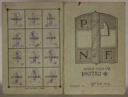 TESSERA PARTITO NAZIONALE FASCISTA P.N.F. FASCIO DI VENEZIA 1929 #T446 - Documenti Storici