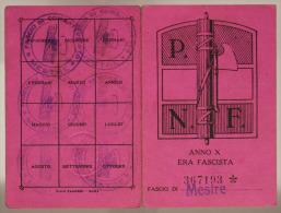 TESSERA PARTITO NAZIONALE FASCISTA P.N.F. FASCIO DI MESTRE 1932 #T447 - Documenti Storici