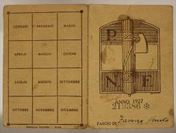 TESSERA PARTITO NAZIONALE FASCISTA P.N.F. FASCIO DI FAVARO VENETO 1927 #T448 - Documenti Storici