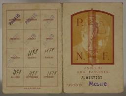 TESSERA PARTITO NAZIONALE FASCISTA P.N.F. FASCIO DI MESTRE 1933 #T449 - Documenti Storici