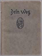 DEIN WEG GERHARD MERIAN 1920 SOFTCOVER CLEAN CONDITION POETRY QUOTES IN GERMAN - Books, Magazines, Comics