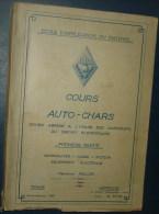 COURS AUTO-CHARS.1ere Partie.287 Pages+18 Pages.Dim280x185 - Catalogues